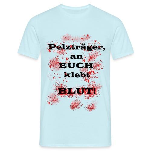 Anti-Pelzträger Herren Shirt - Spendenartikel - Männer T-Shirt