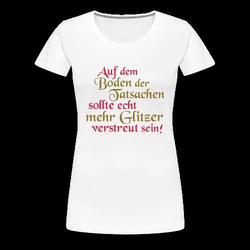 mehr Glitzer..Rot/Goldmetallic - Frauen Premium T-Shirt