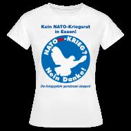 T-Shirts ~ Frauen T-Shirt ~ NATOm-Krieg Nein danke W