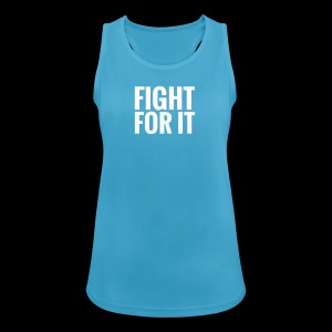 Fight for it - Funktionstop - Frauen Tank Top atmungsaktiv