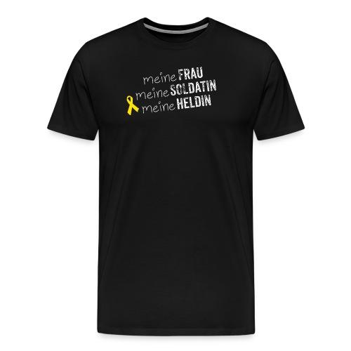 Meine Frau, meine Soldatin, meine Heldin - Männer Premium T-Shirt