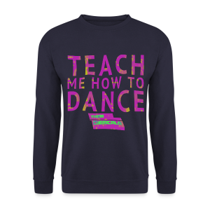 Teach/Dance - Mannen sweater