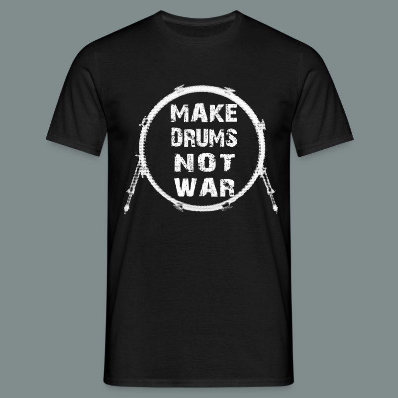 Make drums not war white - T-shirt Homme
