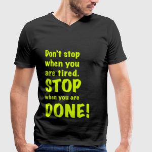 stop when you are done - Männer T-Shirt mit V-Ausschnitt