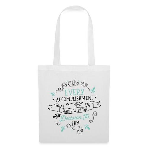 Tote Bag Every Accomplishment - Tote Bag