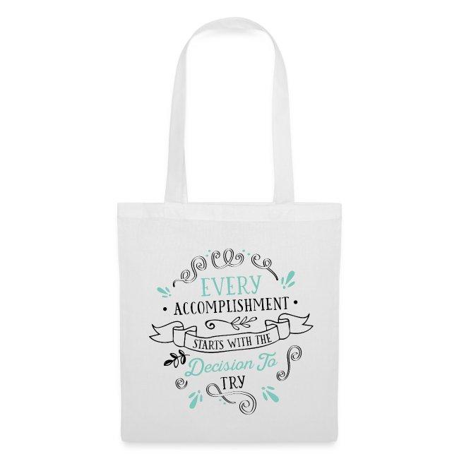 Tote Bag Every Accomplishment