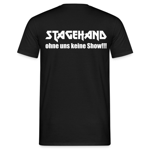 ohne uns keine Show - Männer T-Shirt