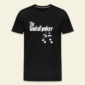 The God Of Poker - T-shirt Premium Homme