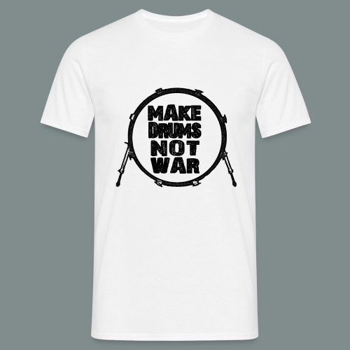 Make_drums_not_war_black - T-shirt Homme