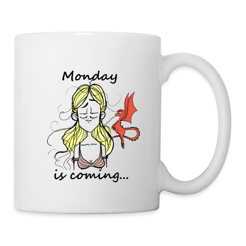 Monday is coming - Mug blanc