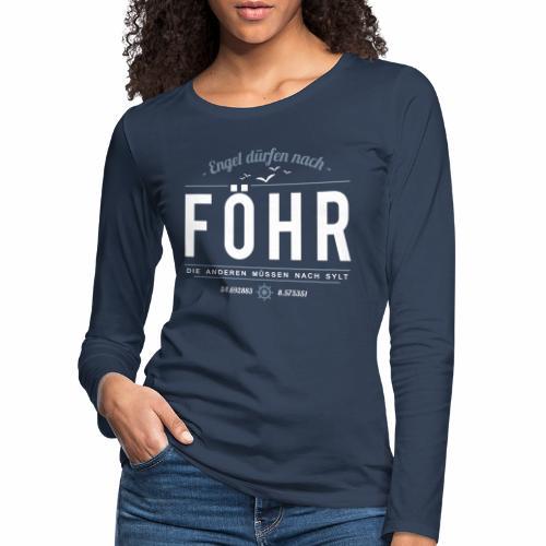 Föhr für Engel - Damen-Langarmshirt - bis 3XL - Frauen Premium Langarmshirt