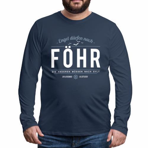 Föhr für Engel - Herren-Langarmshirt - bis 5XL - Männer Premium Langarmshirt