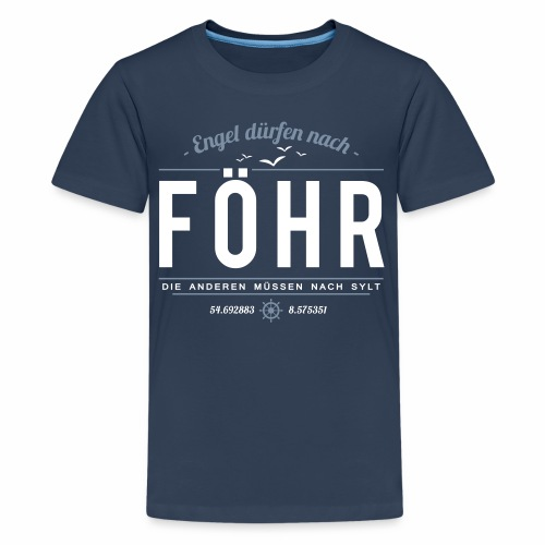 Föhr für Engel - Kinder-Shirt - Teenager Premium T-Shirt