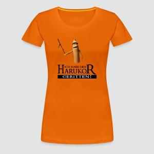 Premium Damenshirt Ich habe den Harukor geritten helle Farben bis 3XL - Frauen Premium T-Shirt