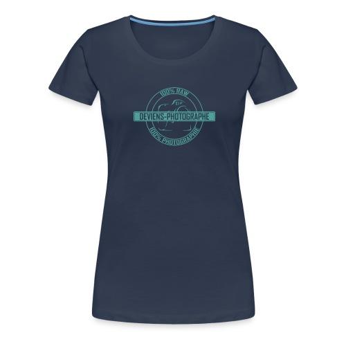Tee shirt Femme - 100% DP 6 - T-shirt Premium Femme