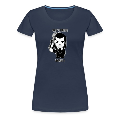 tee shirt - femme - Say cheese again 1 - T-shirt Premium Femme