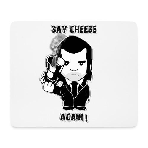 Tapis à souris - Say cheese again - Tapis de souris (format paysage)