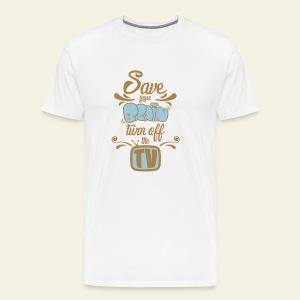 Save Your Brain - Turn Off The TV - T-shirt Premium Homme