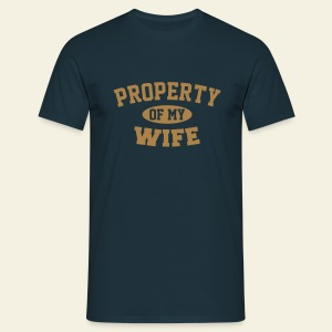 Property of my wife - T-shirt Homme