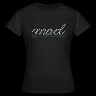 T-Shirts ~ Frauen T-Shirt ~ MAD500