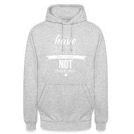 Hoodies & Sweatshirts ~ Unisex Hoodie ~ Just saying