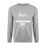 Hoodies & Sweatshirts ~ Men's Sweatshirt ~ Just saying