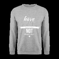 Hoodies & Sweatshirts ~ Men's Sweatshirt ~ Just saying