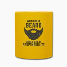 With Great Beard Comes Great Responsibility Mugs & Drinkware