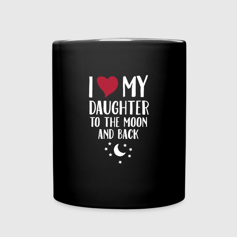 I Love (Heart) My Daughter To The Moon And Back Mugs & Drinkware - Full Colour Mug
