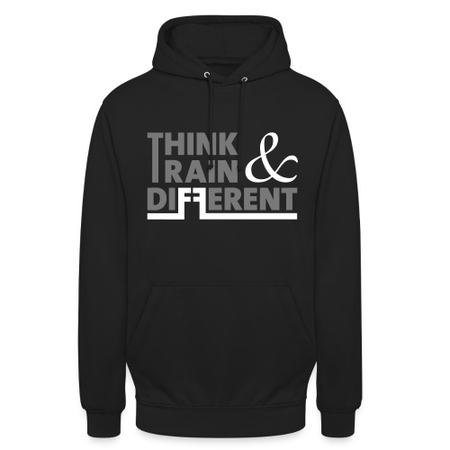 think and train different - Unisex Hoodie
