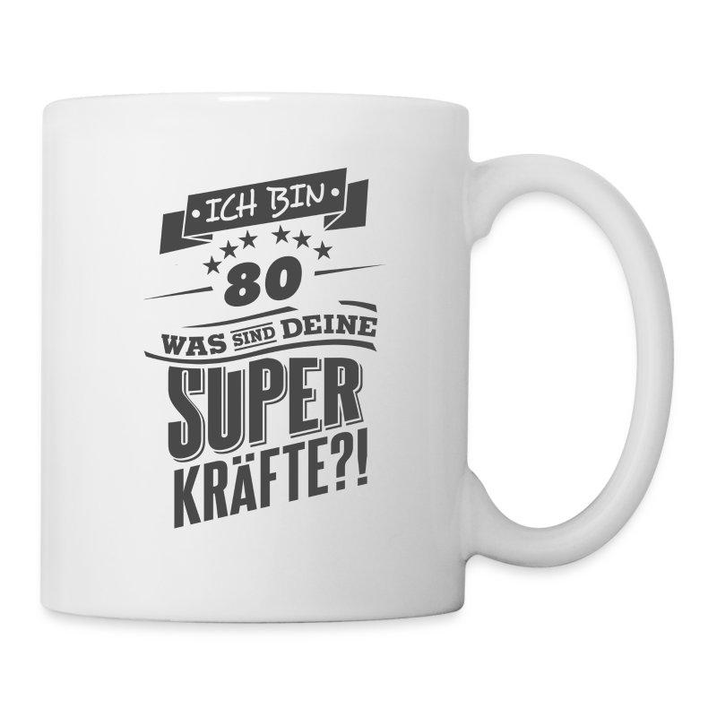 zum 80 geburtstag superkr fte geschenk rahmenlos tasse spreadshirt. Black Bedroom Furniture Sets. Home Design Ideas