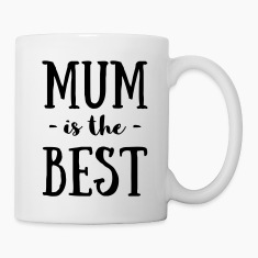 Mum is the best design Mugs & Drinkware
