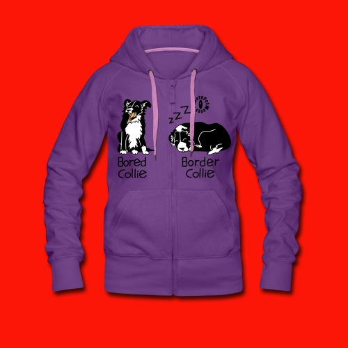 Bored Collie Border Collie Ladies Zip Hoodie - Women's Premium Hooded Jacket