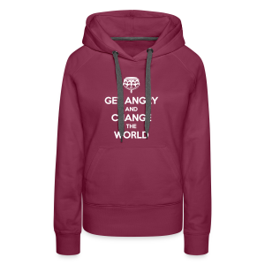 Get angry and change the world Hoodie Frauen - Frauen Premium Hoodie