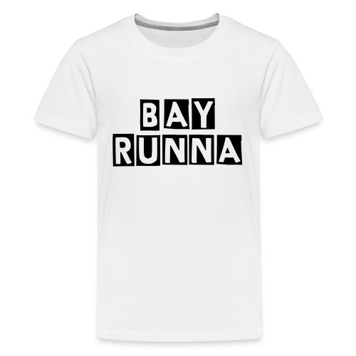 BayRunna T-Shirt - Teenage Premium T-Shirt