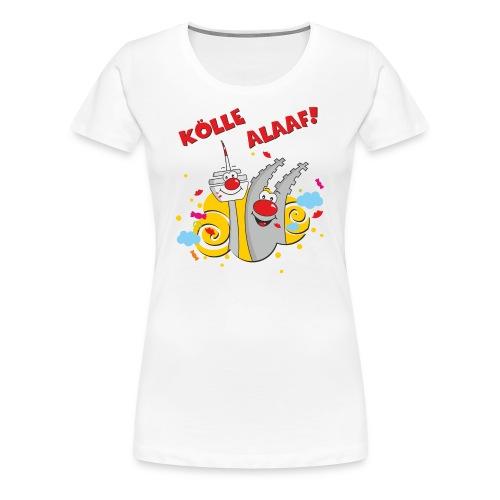 Karneval Kölle Alaaf RAHMENLOS Geschenk Fasching - Frauen Premium T-Shirt