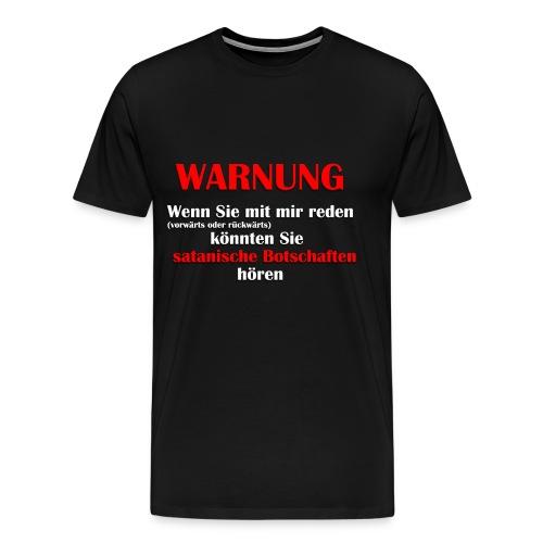 Satanische Botschaften - Männer Premium T-Shirt