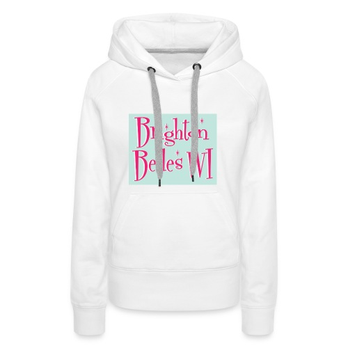 Brighton Belles Women's White Hoodie - Women's Premium Hoodie
