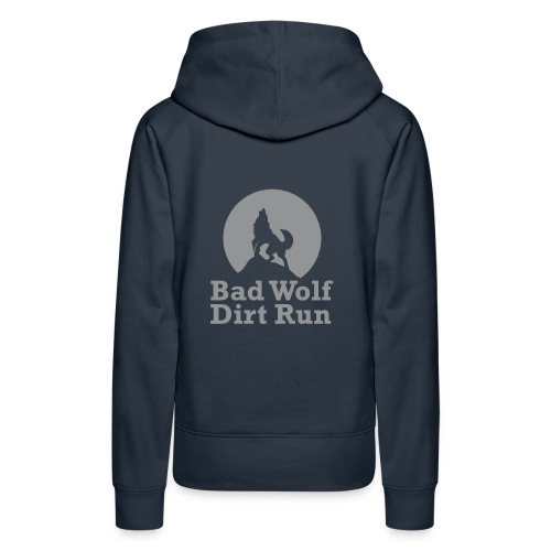 Bad Wolf Dirt Run - Frauen Premium Hoodie