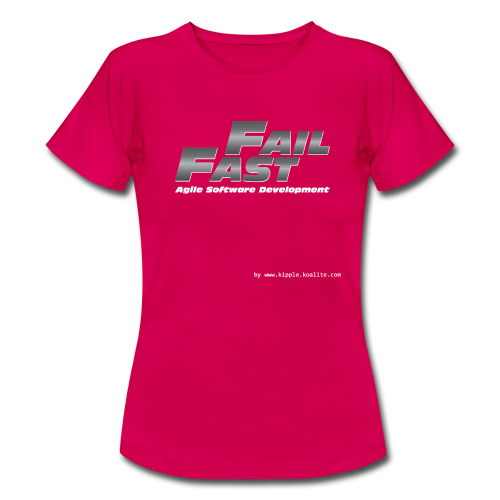 Fail Fast & Furious (Women) - Women's T-Shirt