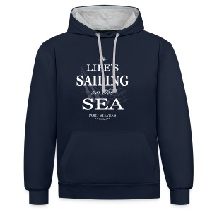 Life's sailing on the sea - Contrast Colour Hoodie