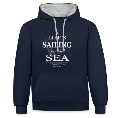 Life's sailing on the sea Hoodie - Kontrast-Hoodie