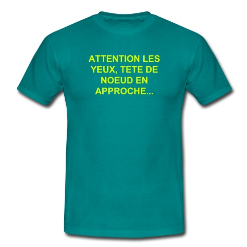Attention... - T-shirt Homme