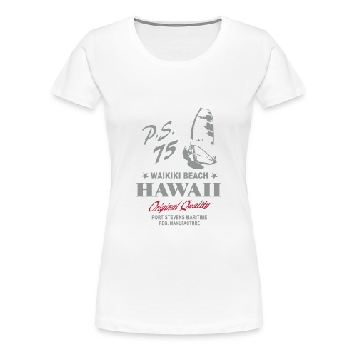 Hawaii Windsurfing T-Shirt - Frauen Premium T-Shirt