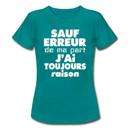 raison - T-shirt Femme