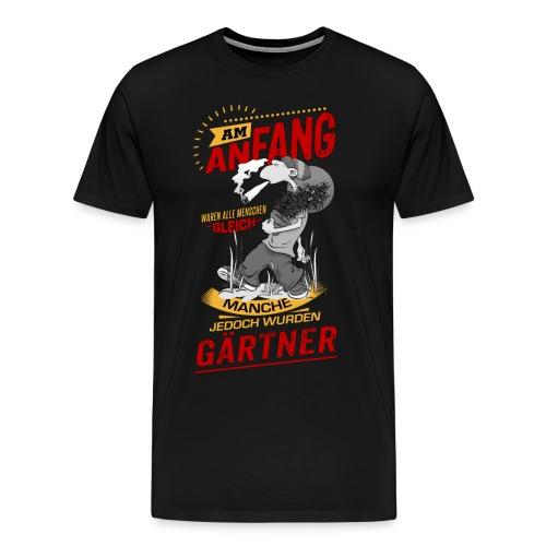 NEU Am Anfang Gärtner Stoned SW RAHMENLOS Shirt Geschenk Weihnachten - Männer Premium T-Shirt