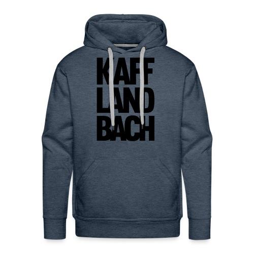 Kaff-Land-Bach - Männer Premium Hoodie