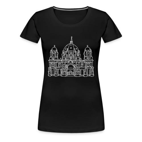 Berliner Dom - Frauen Premium T-Shirt