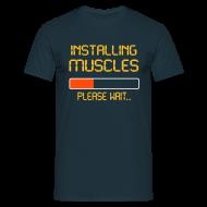 T-Shirts ~ Men's T-Shirt ~ installing muscles t-shirt