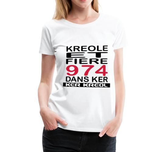 T-shirt Basique Femme Fiere d'etre Kreole - 974 Ker Kreol - T-shirt Premium Femme